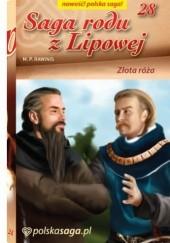 Okładka książki Złota róża Marian Piotr Rawinis