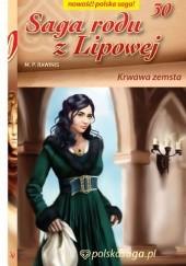 Okładka książki Krwawa zemsta Marian Piotr Rawinis