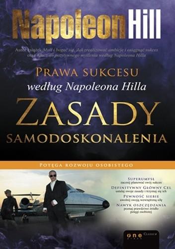 Okładka książki Prawa sukcesu według Napoleona Hilla. Zasady samodoskonalenia Napoleon Hill