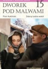 Okładka książki Dobrzy ludzie wokół Marian Piotr Rawinis