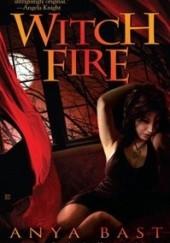 Okładka książki Witch Fire Anya Bast