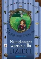 Okładka książki Wieszcze wieszczą. Najpiękniejsze wiersze dla dzieci Adam Mickiewicz,Juliusz Słowacki,Zygmunt Krasiński