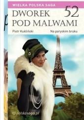 Okładka książki Na paryskim bruku Marian Piotr Rawinis