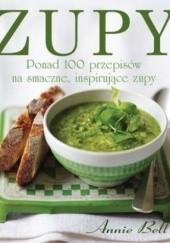 Okładka książki Zupy. Ponad 100 przepisów na smaczne, inspirujące zupy Annie Bell