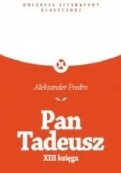 Okładka książki Pan Tadeusz XIII Księga (noc poślubna Tadeusza i Zosi) Aleksander Fredro