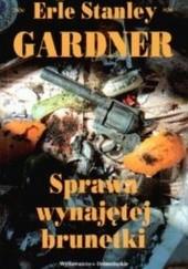 Okładka książki Sprawa wynajętej brunetki Erle Stanley Gardner