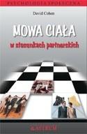 Okładka książki Mowa ciała w stosunkach partnerskich David Cohen