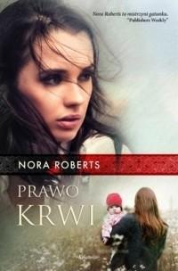 Okładka książki Prawo krwi Nora Roberts