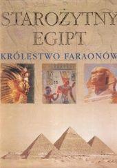 Okładka książki Starożytny Egipt. Królestwo faraonów Robert Hamilton
