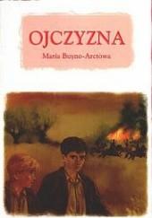 Okładka książki Ojczyzna Maria Buyno-Arctowa
