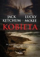 Okładka książki Kobieta Jack Ketchum,Lucky McKee