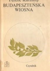 Okładka książki Budapeszteńska wiosna Ferenc Karinthy