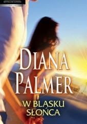Okładka książki W blasku słońca Diana Palmer
