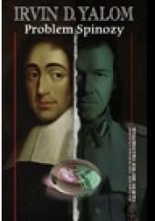 Okładka książki Problem Spinozy Irvin David Yalom