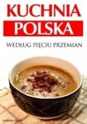 Okładka książki Kuchnia polska według Pięciu Przemian Monika Biblis