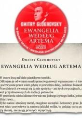 Okładka książki Ewangelia według Artema Dmitry Glukhovsky