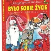 Okładka książki Było Sobie Życie. Encyklopedia Dla Dzieci Albert Barillé