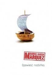 Okładka książki Opowieść rozbitka Gabriel García Márquez