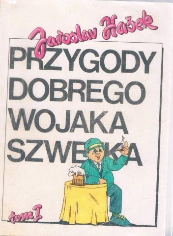 Okładka książki Przygody dobrego wojaka Szwejka. Tom 1 Jaroslav Hašek