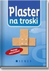 Okładka książki Plaster na troski Georg Lehmacher