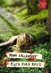 Okładka książki Piąta pora roku Mons Kallentoft