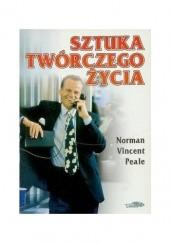 Okładka książki Sztuka twórczego życia Norman Vincent Peale