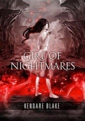 Okładka książki Girl of Nightmares Kendare Blake