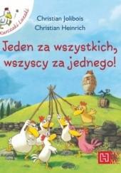 Okładka książki Jeden za wszystkich, wszyscy za jednego! Christian Jolibois,Christian Heinrich