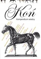 Okładka książki Koń. Kompendium wiedzy Julie Whitaker,Ian Whitelaw