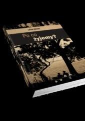 Okładka książki Po co żyjemy? Leon Denis