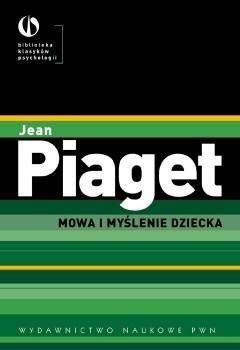 Okładka książki Mowa i myślenie dziecka Jean Piaget