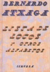 Okładka książki Lista de locos y otros alfabetos Bernardo Atxaga