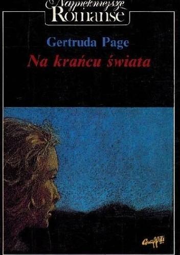 Okładka książki Na krańcu świata Gertruda Page