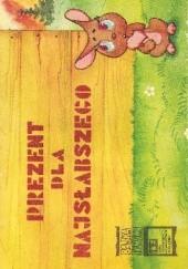 Okładka książki Prezent dla najsłabszego Witalij Złotnikow