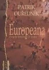 Okładka książki Europeana. Zwięzła historia XX wieku Patrik Ouředník