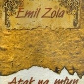 Okładka książki Atak na młyn Emil Zola