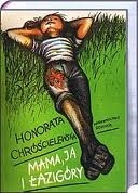 Okładka książki Mama, ja i Łazigóry Honorata Chróścielewska