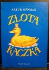 Okładka książki Złota kaczka Artur Oppman