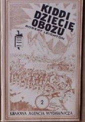 Okładka książki Kiddi, dziecię obozu. T. 1-2 Robert Leighton