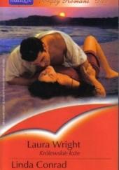 Okładka książki Królewskie łoże; Magiczne zwierciadło Laura Wright,Linda Conrad