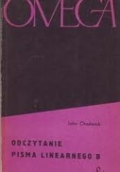 Okładka książki Odczytanie pisma linearnego B John Chadwick