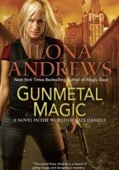 Okładka książki Gunmetal Magic Ilona Andrews
