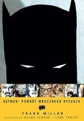 Okładka książki Batman: Powrót Mrocznego Rycerza Frank Miller,Lynn Varley,Klaus Janson
