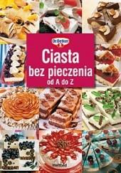Okładka książki Ciasta bez pieczenia od A do Z August Oetker