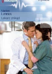 Okładka książki Lekarz znikąd Marion Lennox
