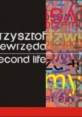 Okładka książki Second life Krzysztof Niewrzęda