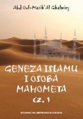 Okładka książki Geneza islamu i osoba Mahometa Abd Oul-Masih Al Ghalwiry