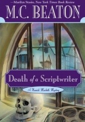 Okładka książki Death of a Scriptwriter M.C. Beaton