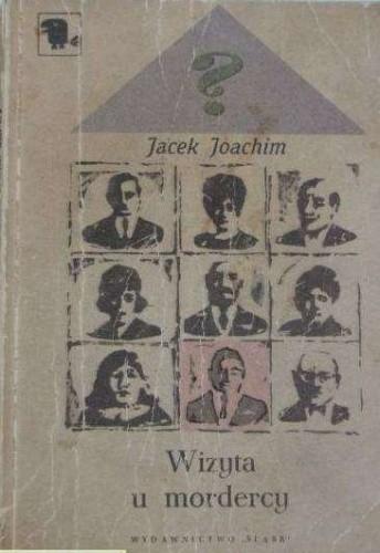 Okładka książki Wizyta u mordercy Jacek Joachim