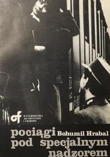 Okładka książki Pociągi pod specjalnym nadzorem Bohumil Hrabal